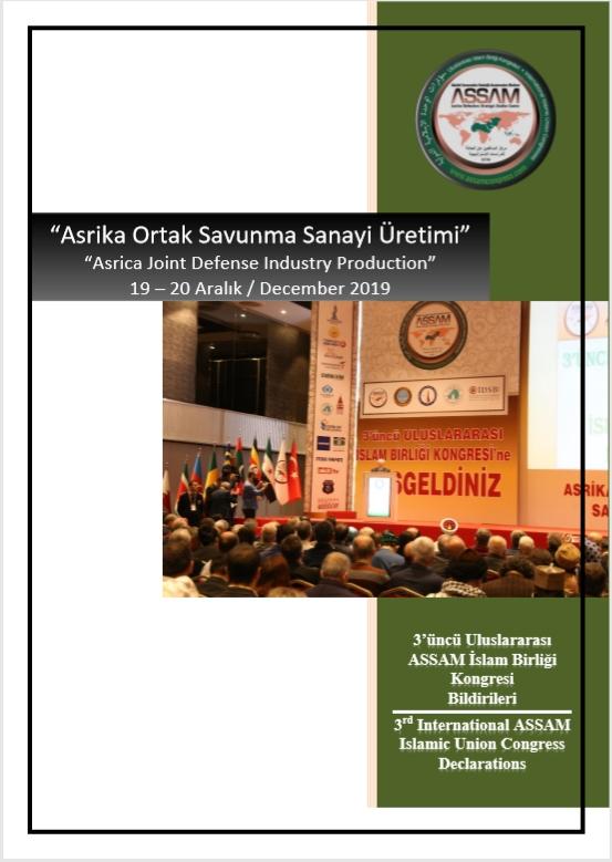 I3'üncü Uluslararası ASSAM İslam Birliği Kongresi Bildiriler Kitabı Yayınlandı